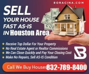 Boracina We Buy House Houston, Texas